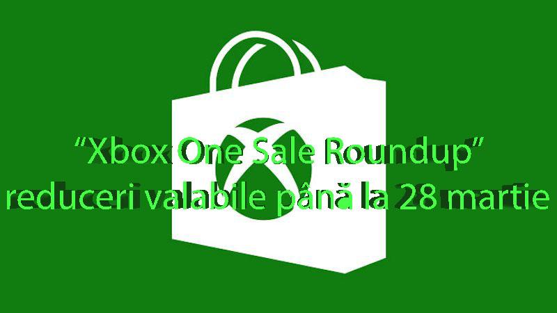 Xbox One Sale Roundup – reduceri valabile până la 28 martie