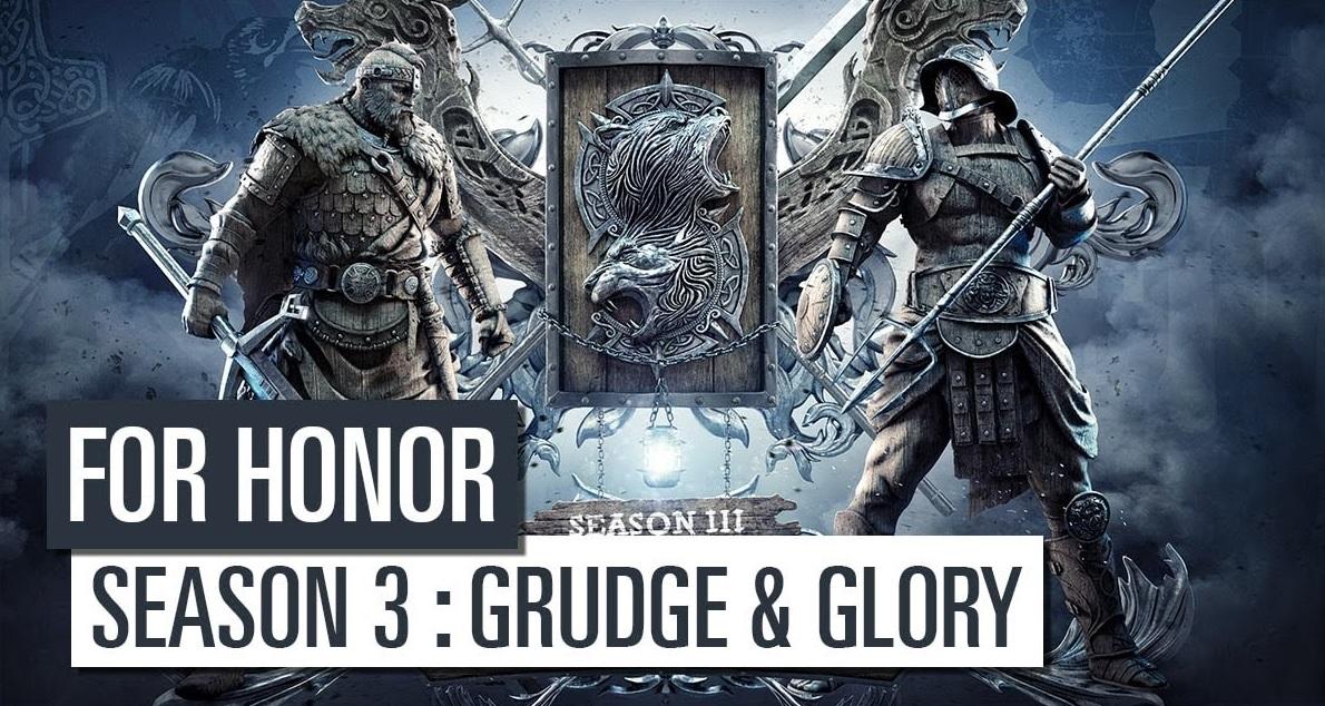 "For Honor – Sezonul 3 ""Grudge & Glory"" se va lansa pe 15 august"